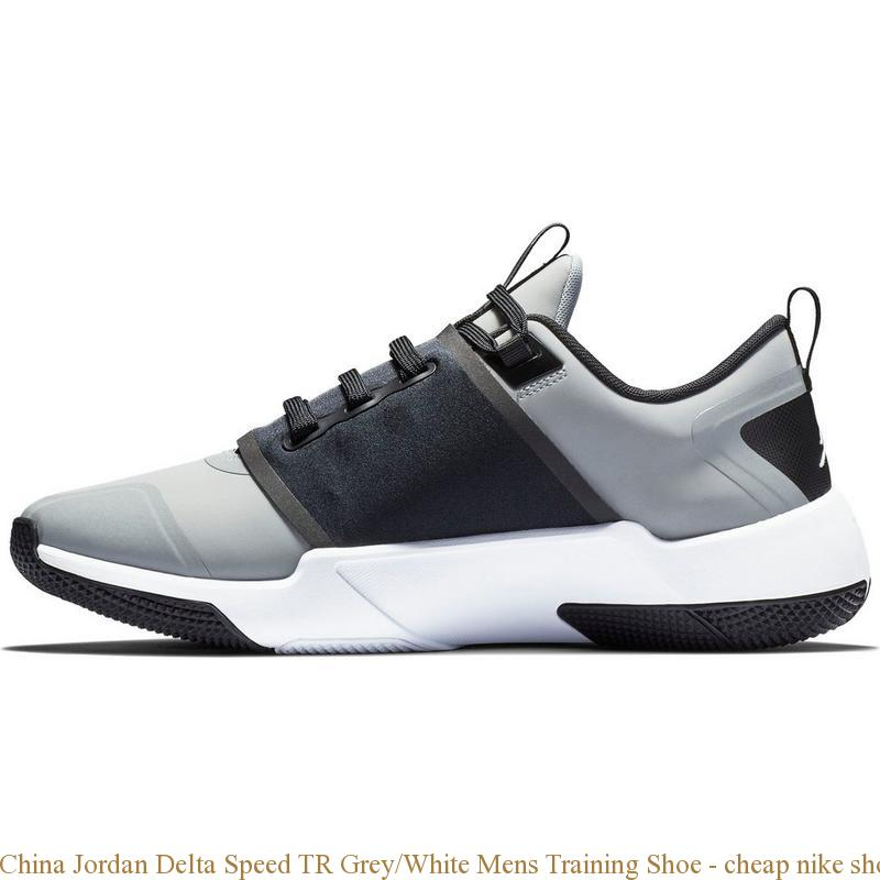 Zjednoczone Królestwo najlepiej autentyczne kupować nowe China Jordan Delta Speed TR Grey/White Mens Training Shoe - cheap nike  shoes nz - Q0318